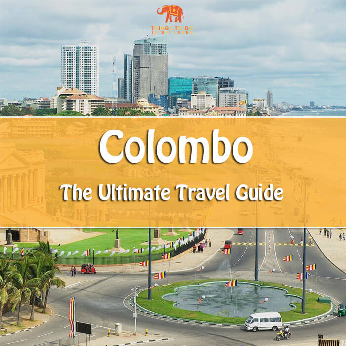the only travel guide you need for colombo sri lanka