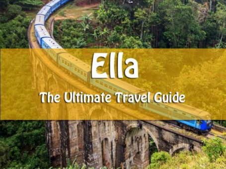 an essential traveler's guide to Ella sri lanka