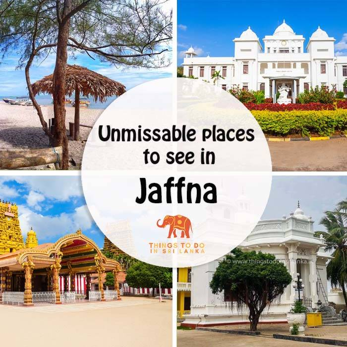 5 Unmissable places to see in Jaffna