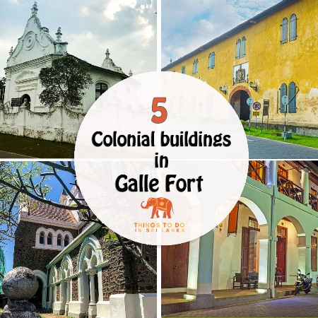 5 Colonial Attractions to Visit Within Galle Fort