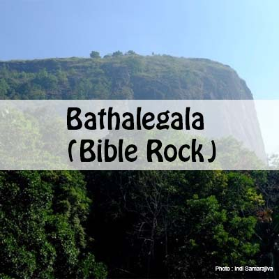 Bible Rock [ Bathalegala ] Hiking guide