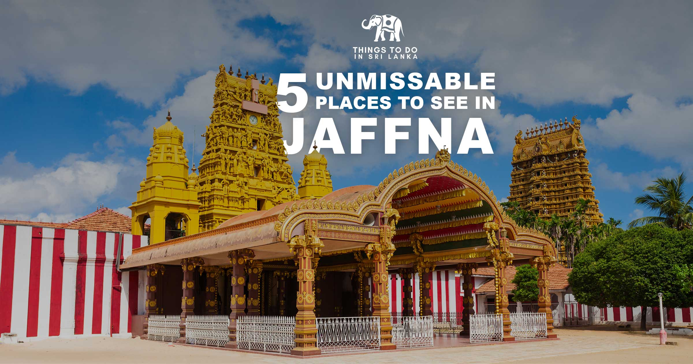 Top 5 things to do in Jaffna