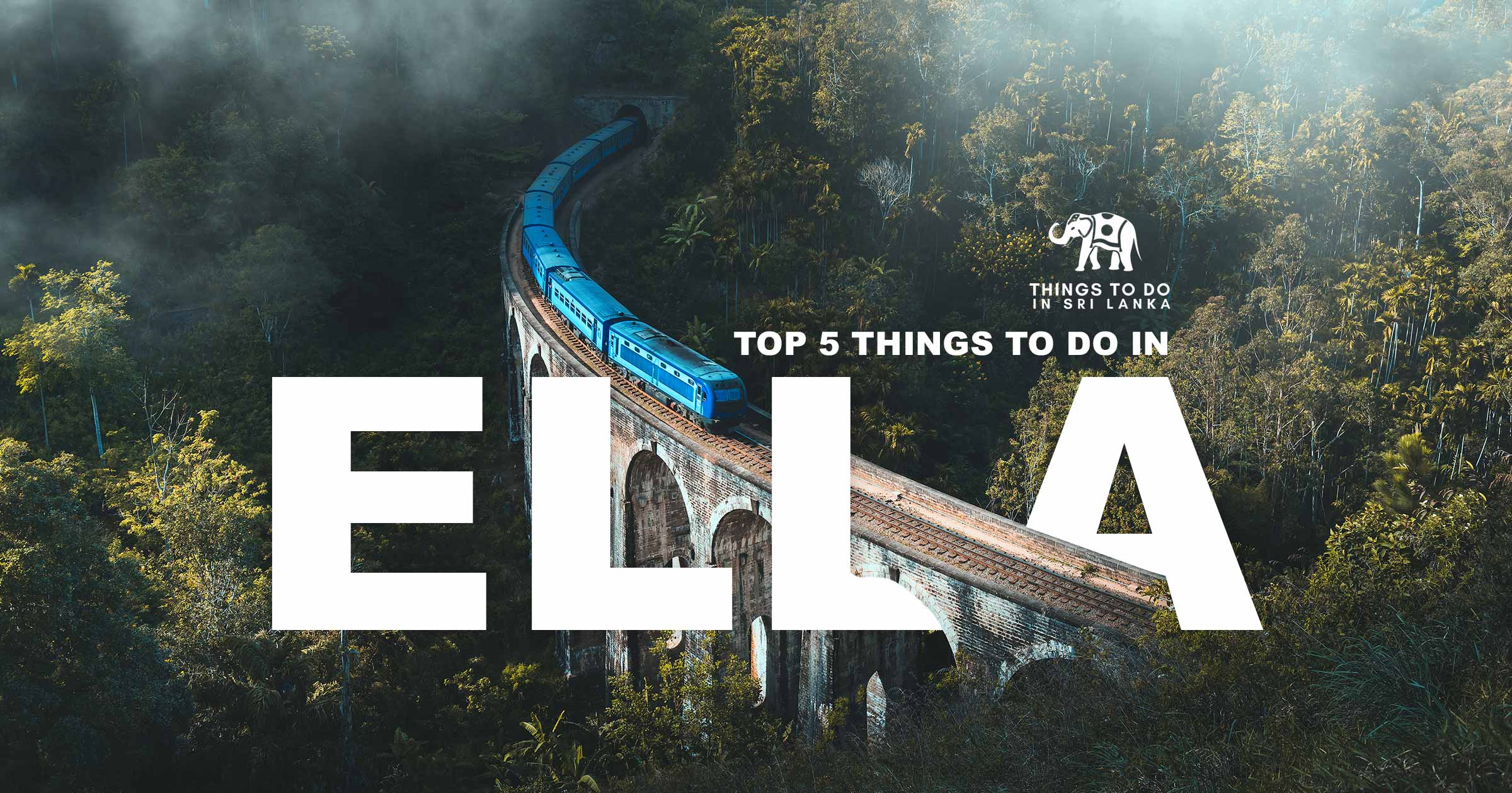 Top 5 things to do in Ella