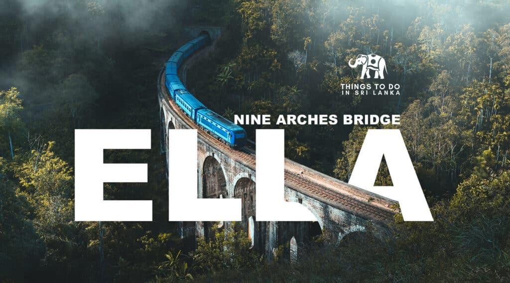 The Nine Arches Bridge Ella