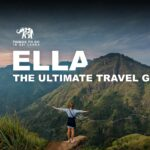 Ella - The Ultimate Travel Guide