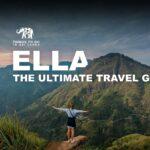Ella - The Ultimate Travel Guide