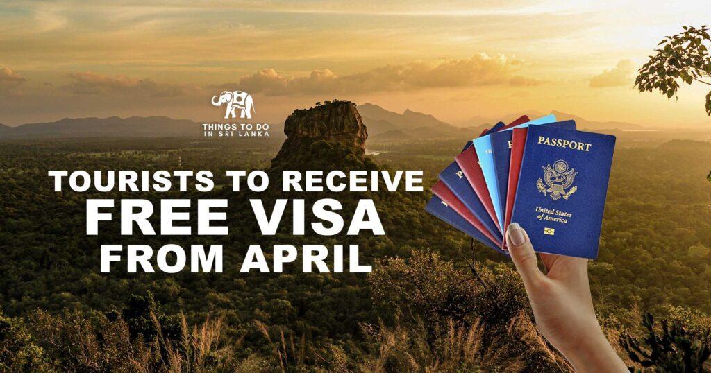 Tourists to Receive free Visa to Sri Lanka