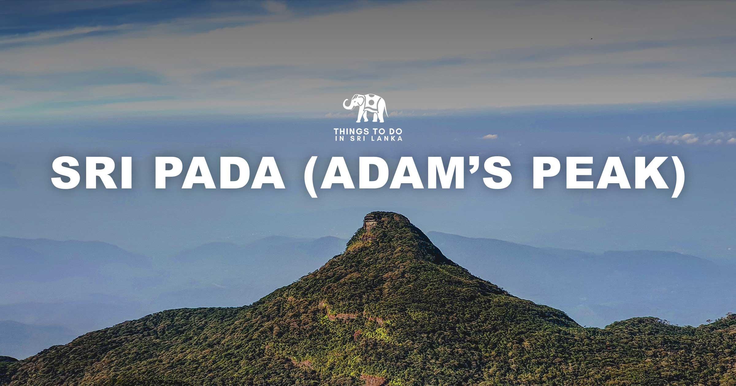 Sri Pada - Adam's Peak