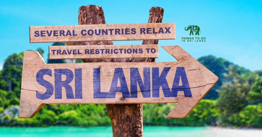Travel Restriction Relax Countries to Sri Lanka