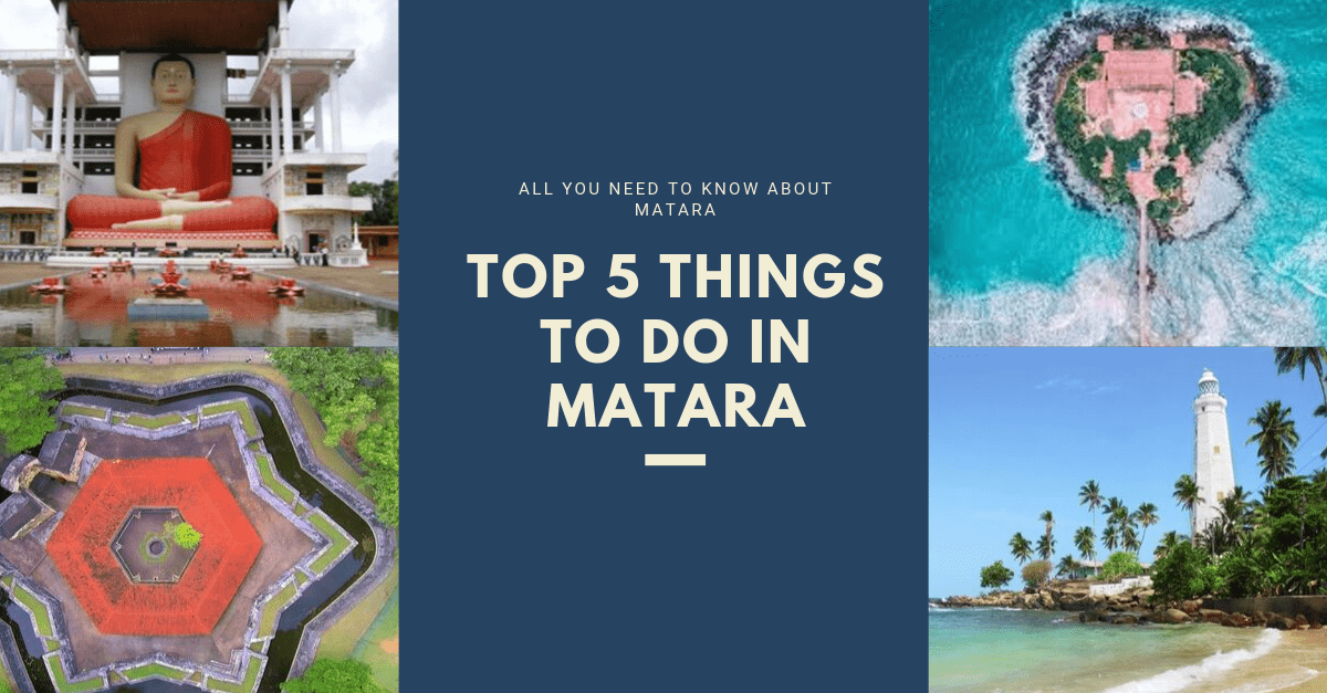 Top 5 things to do in Matara